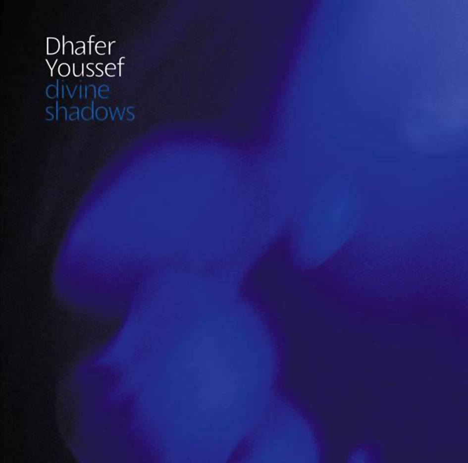 Dhafer Youssef - Divine Shadows (2006)