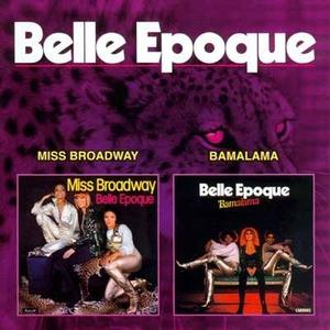 Belle Epoque - Miss Broadway / Bamalama