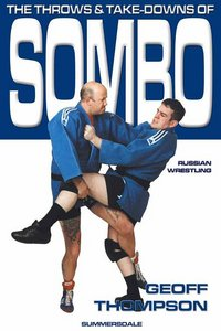 The Throws and Takedowns of Sombo