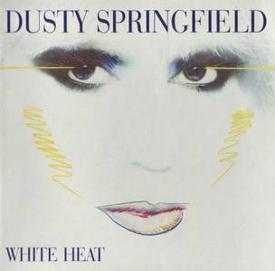 Dusty Springfield - White Heat (1982) [2002, Digitally Remastered]