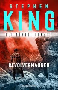 «Revolvermannen» by Stephen King