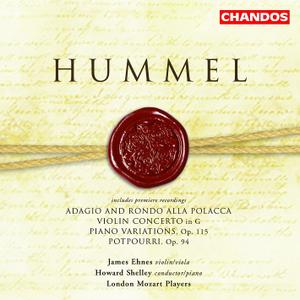Howard Shelley, London Mozart Players - Hummel: Violin Concertos in E & G, Piano Variations, Potpourri (2004)