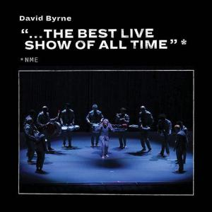 """David Byrne -  """"...The Best Live Show Of All Time"""" (EP) (2018)"""