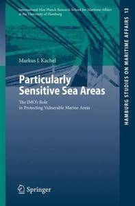 Particularly Sensitive Sea Areas: The IMO's Role in Protecting Vulnerable Marine Areas (Repost)