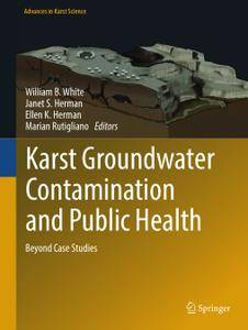 Karst Groundwater Contamination and Public Health: Beyond Case Studies