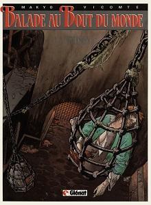 Balade au Bout du Monde - Tome 1 - La Prison