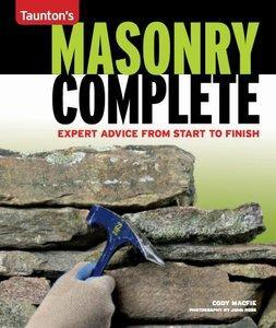 Masonry Complete: Expert Advice from Start to Finish (repost)