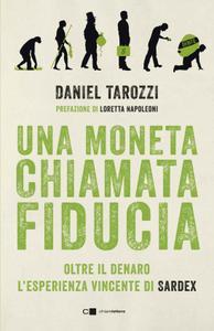 Daniel Tarozzi - Una moneta chiamata fiducia