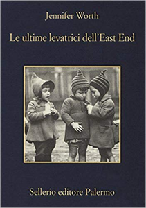 Le ultime levatrici dell'East End - Jennifer Worth