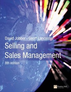 Selling and Sales Management, 8th edition (repost)
