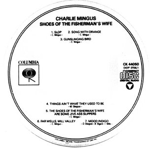 Charles Mingus - Shoes of the Fisherman's Wife (1988)