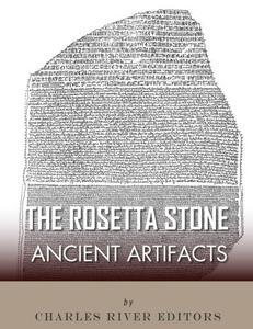 Ancient Artifacts: The Rosetta Stone