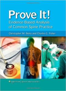 Prove It! Evidence-Based Analysis of Common Spine Practice (repost)