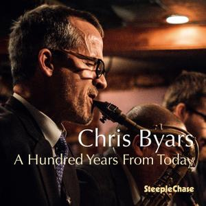 Chris Byars - A Hundred Years from Today (2019)