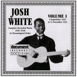 Josh White - Complete Recorded Works In Chronological Order, Volume 1: 1929-1933 (1993)