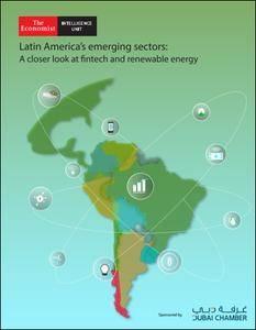 The Economist (Intelligence Unit) - Latin America's emerging sectors (2018)