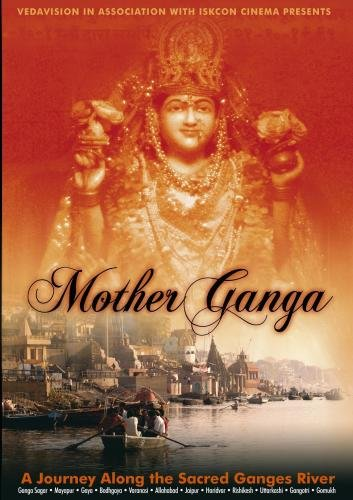 Mother Ganga - A Journey Along the Sacred Ganges River (2010)