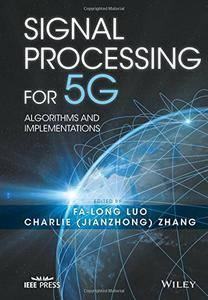 Signal Processing for 5G: Algorithms and Implementations (repost)