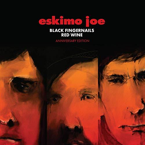 Eskimo Joe - Black Fingernails, Red Wine (Anniversary Edition) (2006/2019)