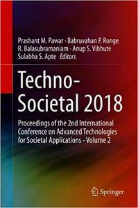 Techno-Societal 2018: Proceedings of the 2nd International Conference on Advanced Technologies for Societal Applications - V.2