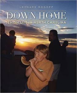 Down Home: Jewish Life in North Carolina