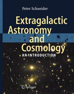 Extragalactic Astronomy and Cosmology An Introduction