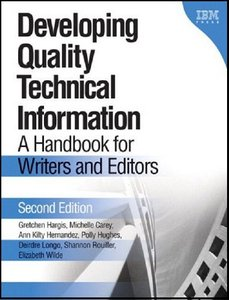 Developing Quality Technical Information: A Handbook for Writers and Editors (Repost)