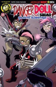 Danger Doll Squad-Galactic Gladiators 004 2018 digital dargh