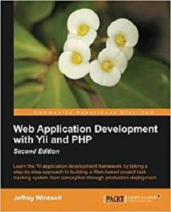 Web Application Development with Yii and PHP [Repost]