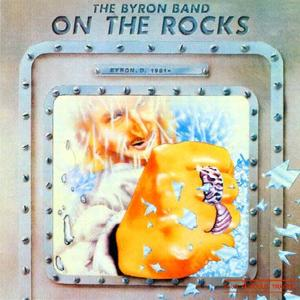 The Byron Band 1981 On The Rocks  mp3 192VBR / CloneCD image