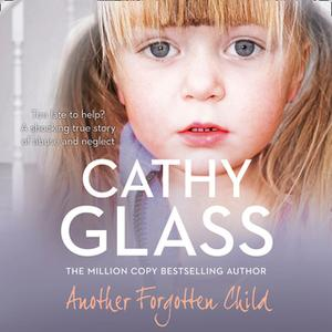 «Another Forgotten Child» by Cathy Glass