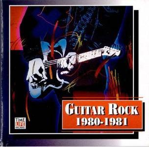 Time Life - Guitar Rock 1980 - 1981