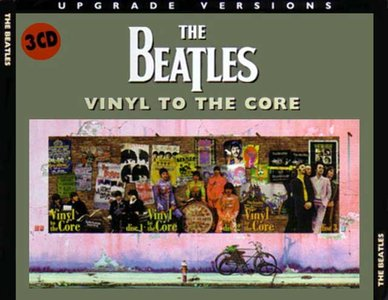 The Beatles - Vinyl To The Core (3CD) (1999) {Remasters Workshop} **[RE-UP]**