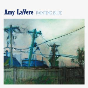 Amy LaVere - Painting Blue (2019)