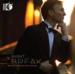Bruce Levingston - Nightbreak: Works by Franz Liszt, Johannes Brahms, Wolfgang Rihm, Philip Glass (2011) [Re-Up]