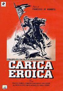 Carica Eroica / Heroic Charge (1952)