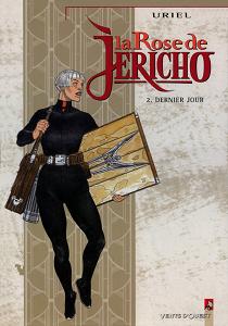 La Rose de Jericho - Tome 2 - Dernier Jour (Repost)