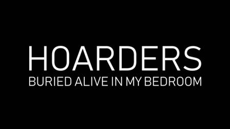 Ch5. - Hoarders: Buried Alive in My Bedroom (2019)