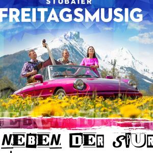 Stubaier Freitagsmusig - Neben Der Spur (2019)