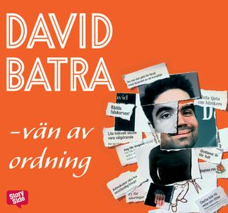 «Vän av ordning» by David Batra
