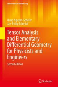 Tensor Analysis and Elementary Differential Geometry for Physicists and Engineers, Second Edition