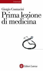 Giorgio Cosmacini - Prima lezione di medicina (2009)