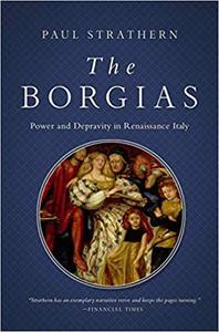 The Borgias: Power and Fortune