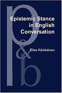 Epistemic Stance in English Conversation (Repost)