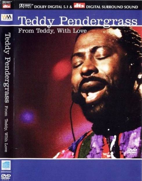 Teddy Pendergrass - From Teddy, With Love (2002) [DVD9] Repost