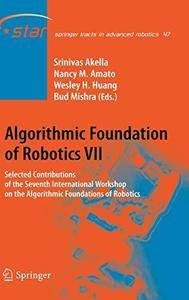 Algorithmic foundation of robotics VII: selected contributions of the seventh International Workshop on the Algorithmic Foundat