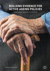 Building Evidence for Active Ageing Policies: Active Ageing Index and its Potential