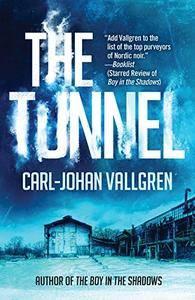The Tunnel (A Danny Katz Thriller)
