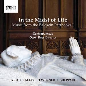 Contrapunctus, Owen Rees - In the Midst of Life: Music from the Baldwin Partbooks I (2015)