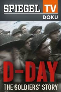 Spiegel TV - D-Day: The Soldiers Story (2012)